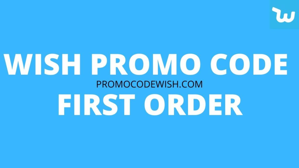 Wish Promo Code First Order