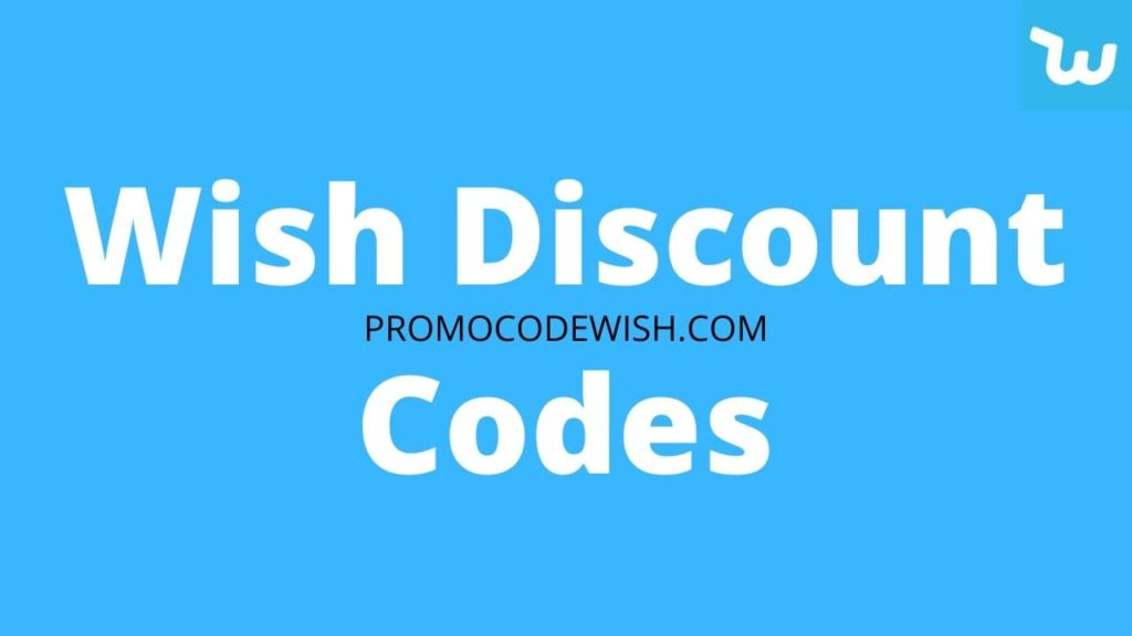 Wish Discount Codes